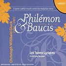 CD Cover Christoph Willibald Gluck: Philemon & Baucis